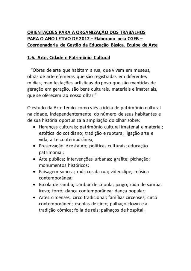 ORIENTAÇÕES PARA A ORGANIZAÇÃO DOS TRABALHOS PARA O ANO LETIVO DE 2012 – Elaborado pela CGEB – Coordenadoria de Gestão da ...