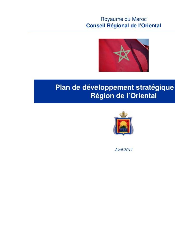 Royaume du Maroc        Conseil Régional de l'OrientalPlan de développement stratégique de la          Région de l'Orienta...