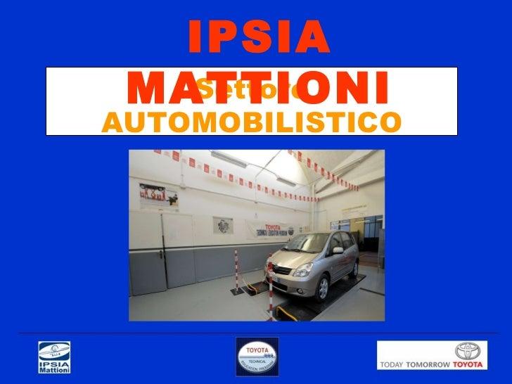 Settore AUTOMOBILISTICO IPSIA MATTIONI