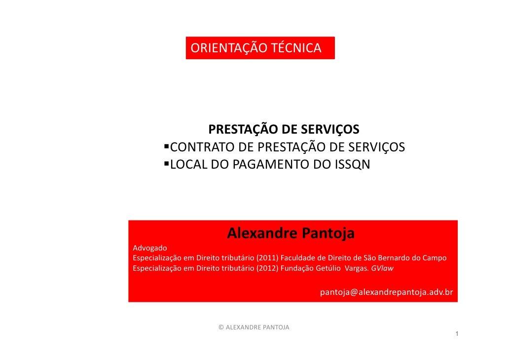 ORIENTAÇÃO TÉCNICA               PRESTAÇÃO DE SERVIÇOS          CONTRATO DE PRESTAÇÃO DE SERVIÇOS          LOCAL DO PAGAME...