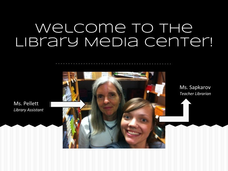 Welcome to theLibrary Media Center!