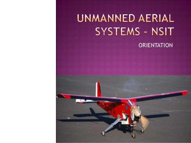 NSIT Unmanned Aerial Vehicle Orientation