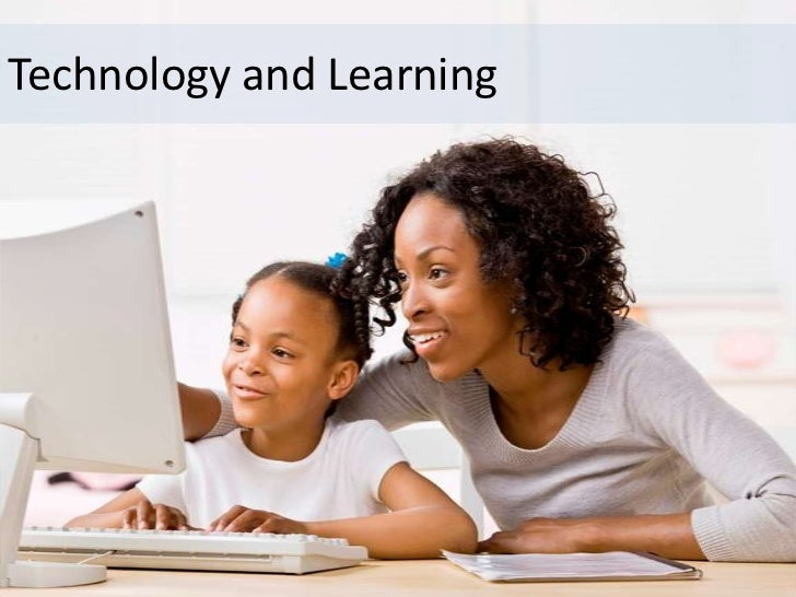Technology and Learning
