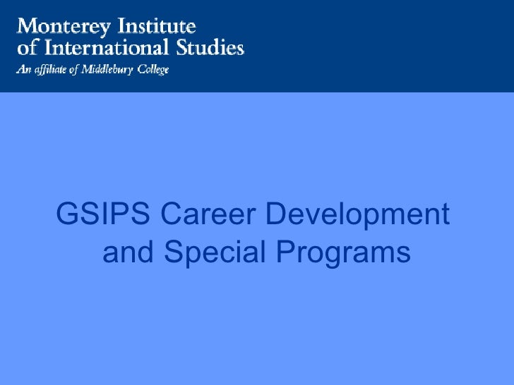 GSIPS Career Development  and Special Programs