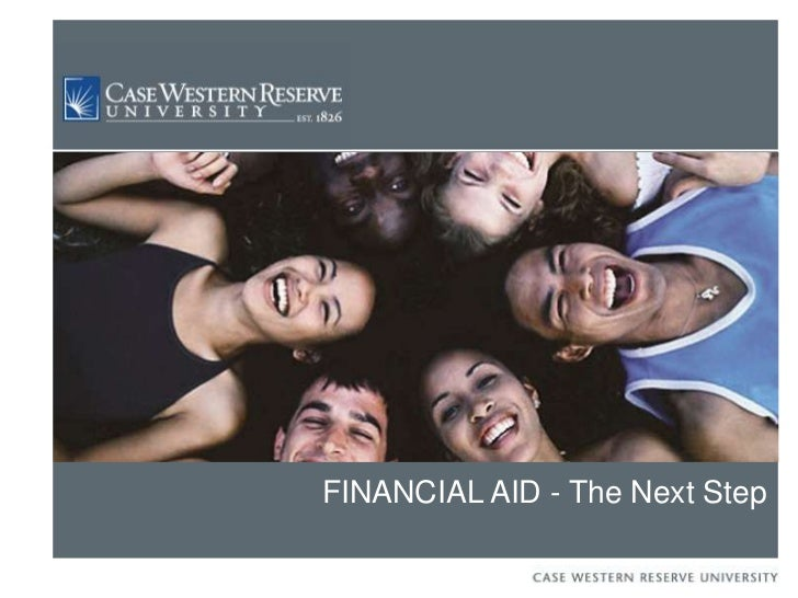FINANCIAL AID - The Next Step<br />
