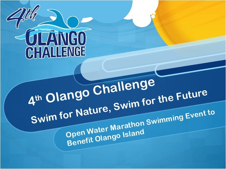4 th  Olango Challenge Swim for Nature, Swim for the Future Open Water Marathon Swimming Event to Benefit Olango Island