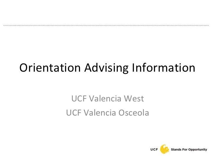 Orientation Advising Information