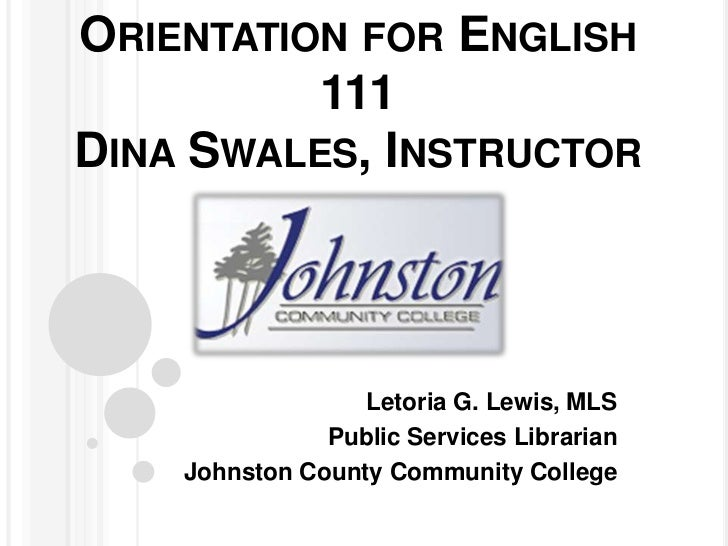 Orientation for Dina Swales