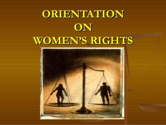 ORIENTATION ON WOMEN'S RIGHTS