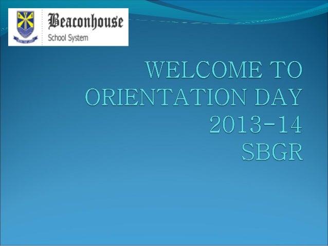 Orientation session 2013 14
