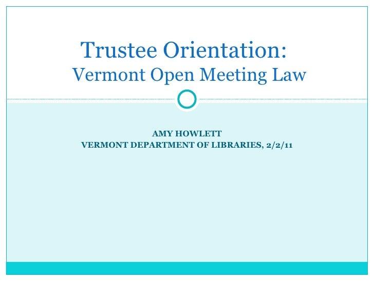 Trustee Orientation: Vermont Open Meeting Law