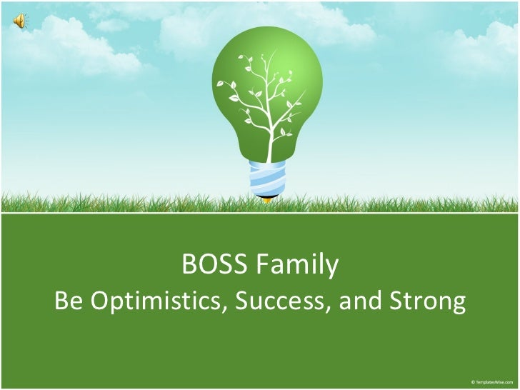 BOSS Family Be Optimistics, Success, and Strong