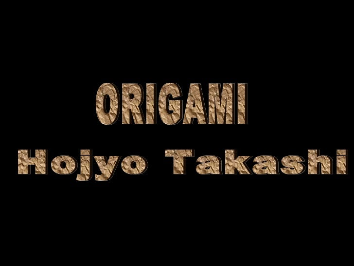 Hojyo Takashi ORIGAMI