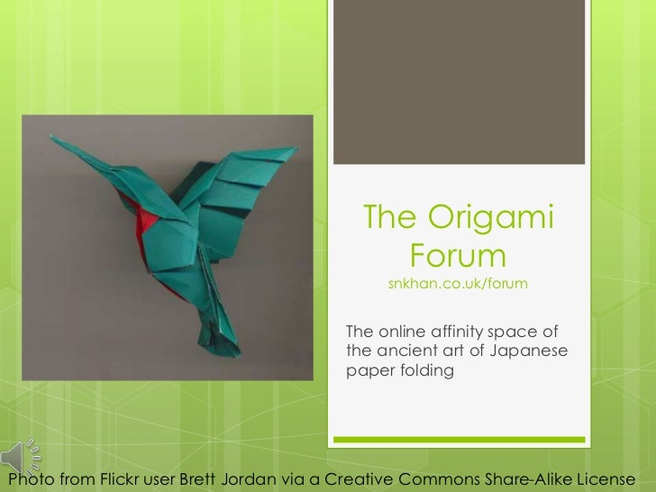 The Origami                                               Forum                                               snkhan.co.uk...
