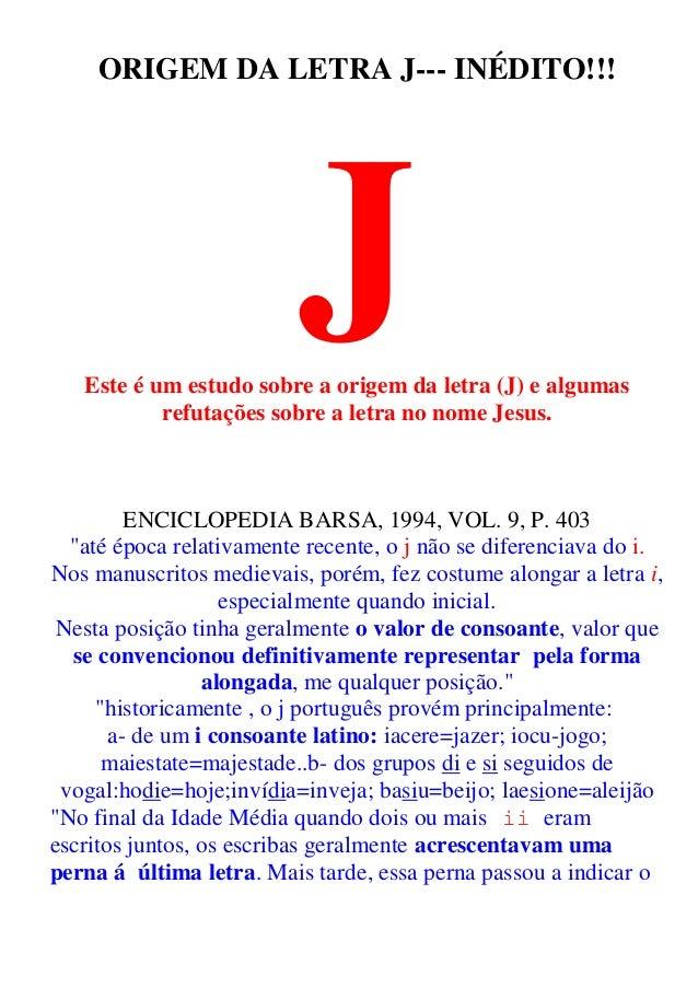 Origem da letra jota (j) e o nome jesus
