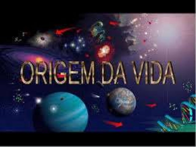 ORIGEM DA VIDA Teorias sobre Origem daVida PIBID BIOLOGIA Bolsista:LuizCarlos da Costa Escola Estadual Dr. RaimundoAlvesTo...