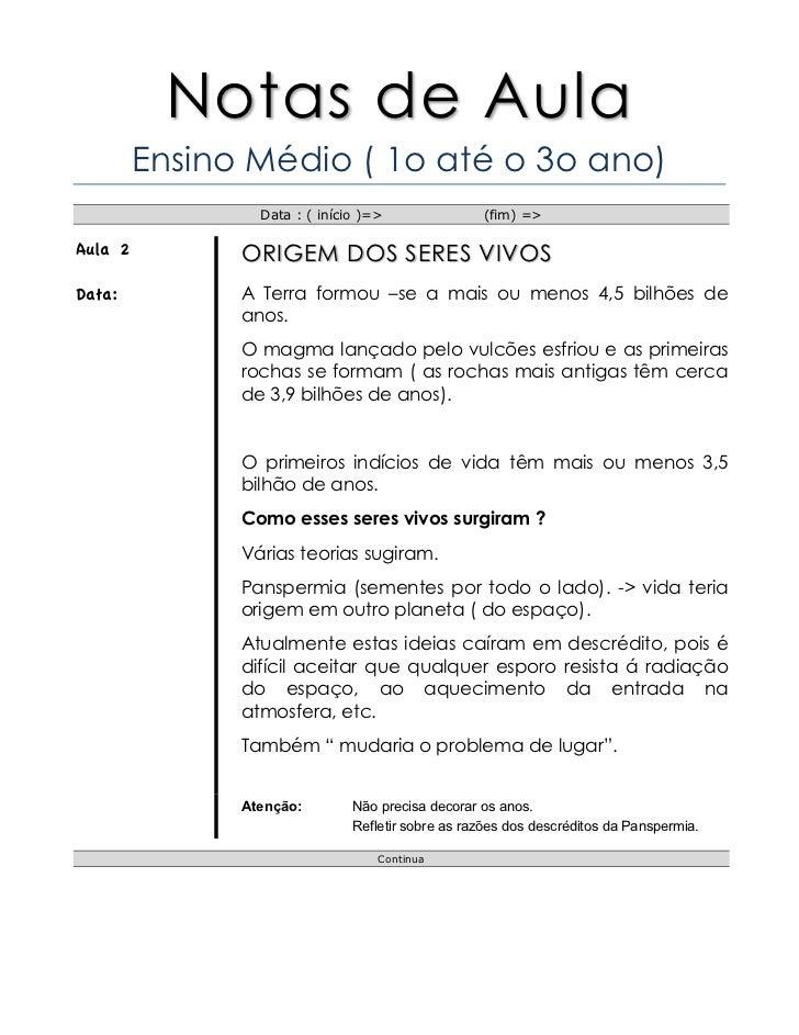 Notas de Aula         Ensino Médio ( 1o até o 3o ano)                 Data : ( início )=>               (fim) =>Aula 2    ...