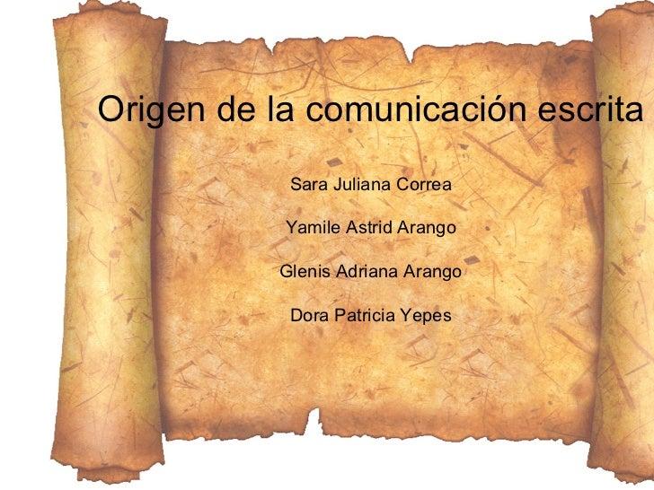Origen de la comunicación escrita