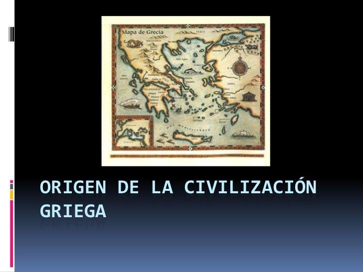 Origen de la civilización griega