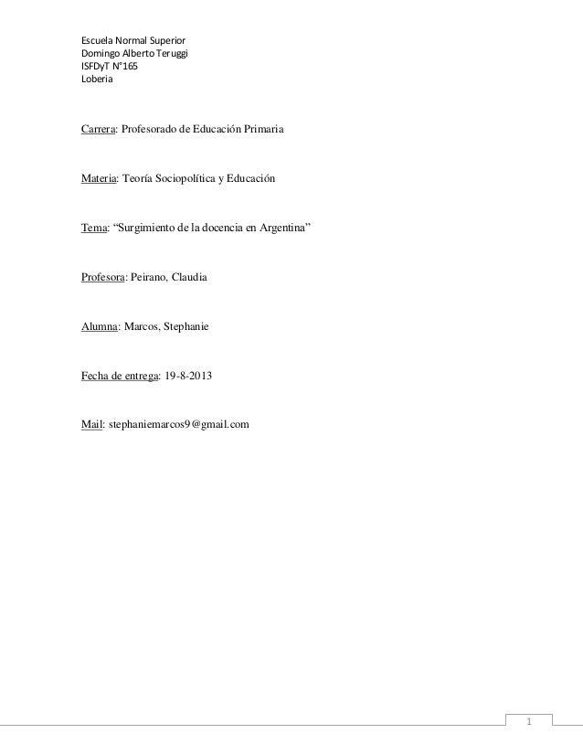 Escuela Normal Superior Domingo Alberto Teruggi ISFDyT N°165 Loberia  Carrera: Profesorado de Educación Primaria  Materia:...