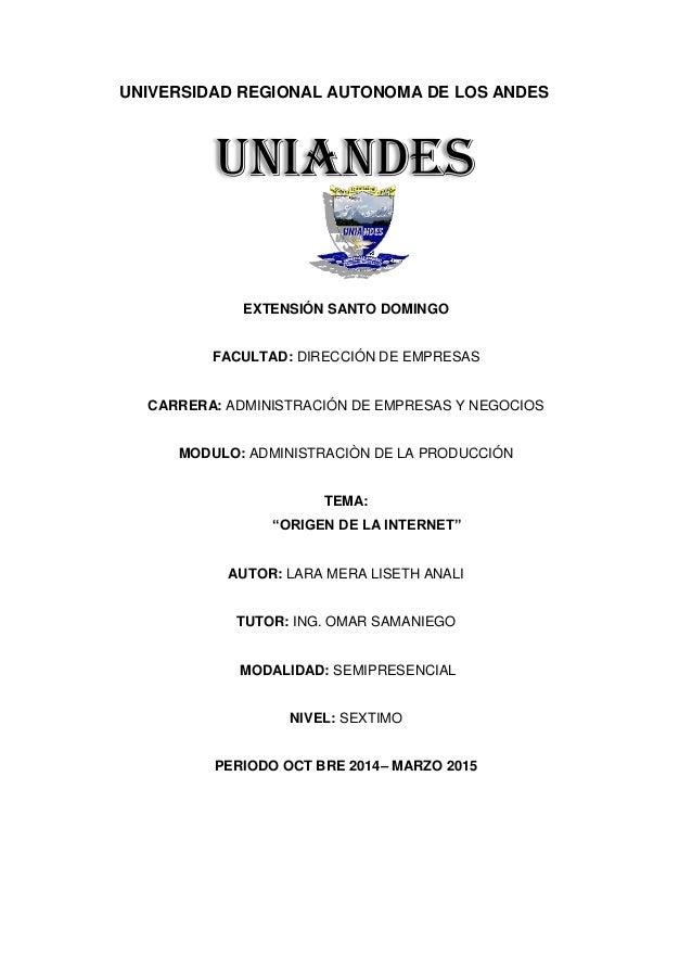 UNIVERSIDAD REGIONAL AUTONOMA DE LOS ANDES EXTENSIÓN SANTO DOMINGO FACULTAD: DIRECCIÓN DE EMPRESAS CARRERA: ADMINISTRACIÓN...