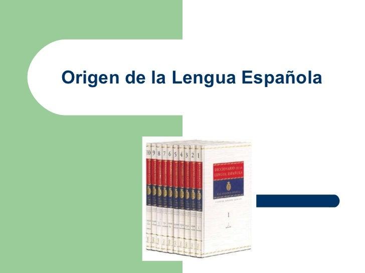 Origen de la Lengua Española
