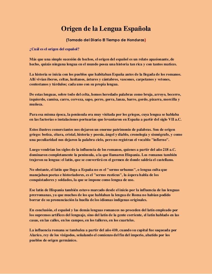 Origen de la Lengua Española                       (Tomado del Diario El Tiempo de Honduras)¿Cuál es el origen del español...