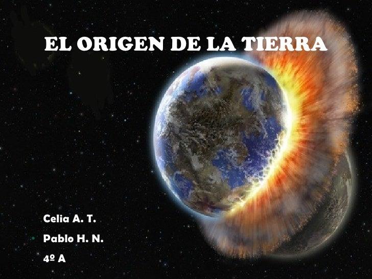 teorias del origen de la tierra: