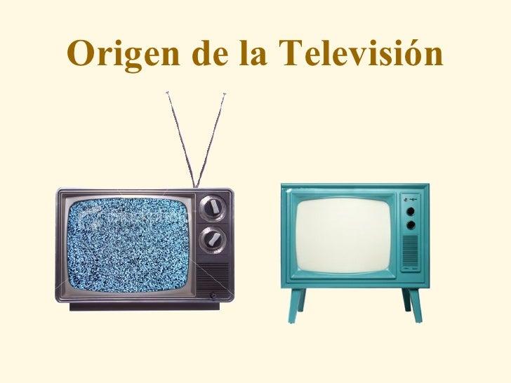 Origen de la Televisión