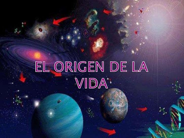 EL ORIGEN DE LA VIDA<br />