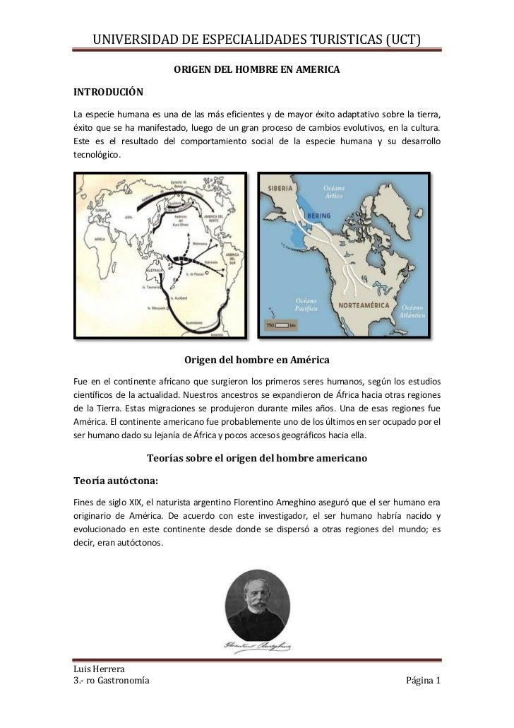 UNIVERSIDAD DE ESPECIALIDADES TURISTICAS (UCT)                         ORIGEN DEL HOMBRE EN AMERICAINTRODUCIÓNLa especie h...