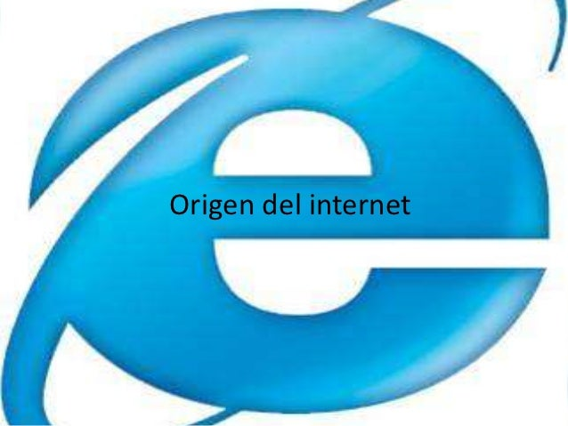 Origen del internet