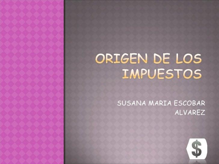 SUSANA MARIA ESCOBAR ALVAREZ