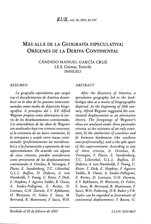 KEIL, vol. 26, 2003, 83-107             MÁS ALLÁ DE LA GEOGRAFÍA ESPECULATIVA:              ORÍGENES DE LA DERIVA CONTINEN...
