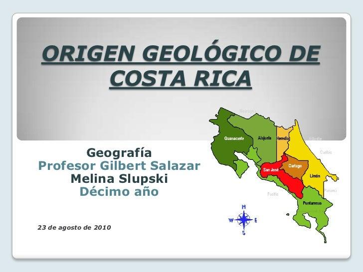Origen geólogico de Costa Rica