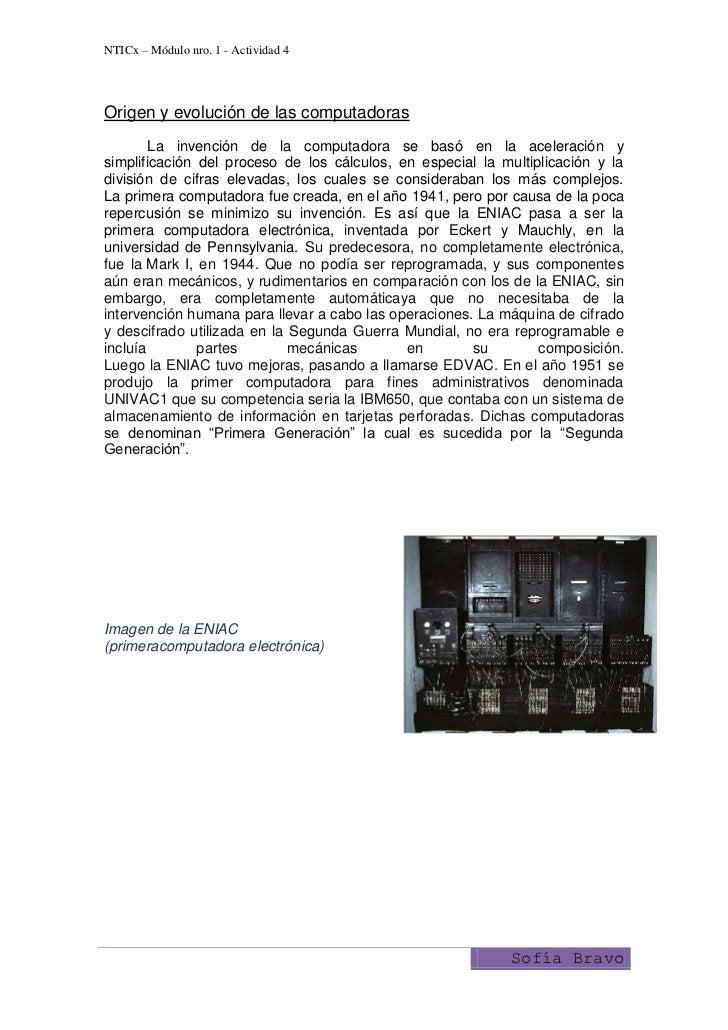 NTICx – Módulo nro. 1 - Actividad 4Origen y evolución de las computadoras        La invención de la computadora se basó en...