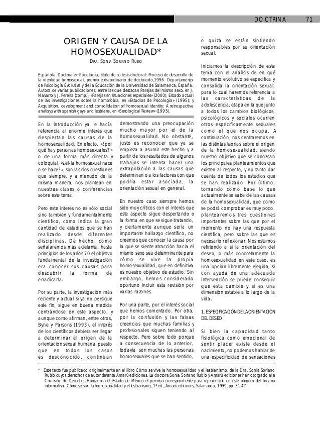 DOCTRINA 71 En la introducción ya !e hacía referencia al enorme interés que despiertan las causas de la homosexualidad. En...