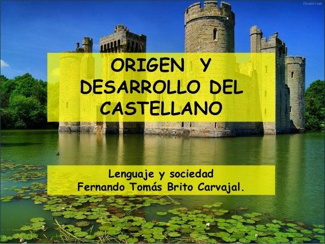 Artesanato Nos Açores ~ Origen y desarrollo del castellano