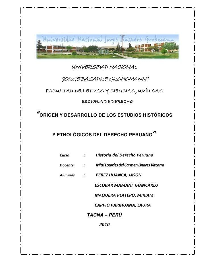 Origen y desarrollo de los estudios históricos y etnológicos del derecho peruano