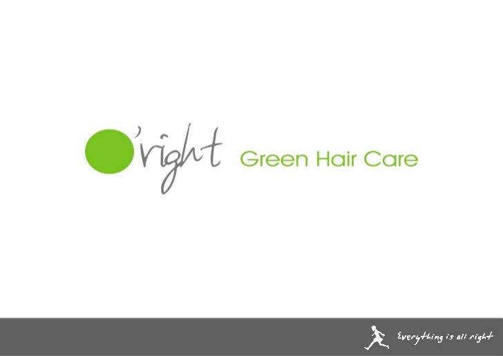 Eco Friendly Hair Care - O'Right Product Knowledge