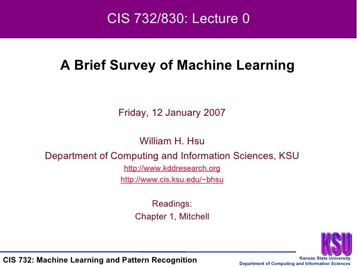 Friday, 12 January 2007 William H. Hsu Department of Computing and Information Sciences, KSU http:// www.kddresearch.org h...