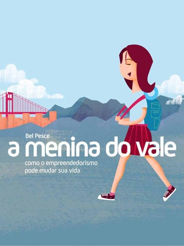A menina do vale Bel Pesce (original)
