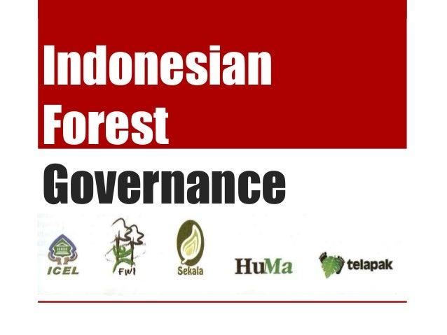 GFI: Indonesia Forest Governance (Original)