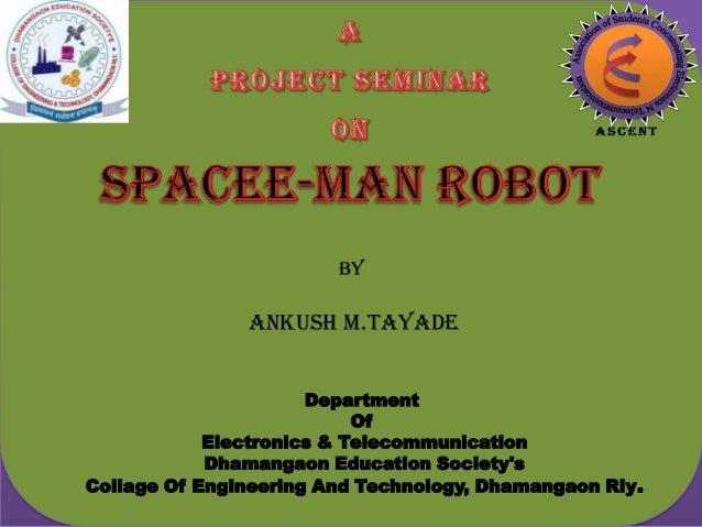 By                Ankush M.Tayade                      Department                           Of            Electronics & Te...