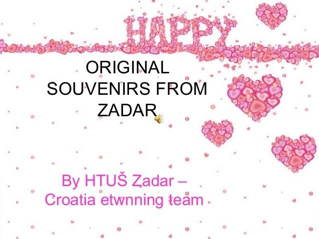 Original souvenirs from zadar