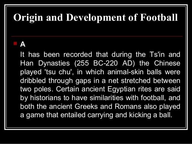 Origin and development of football