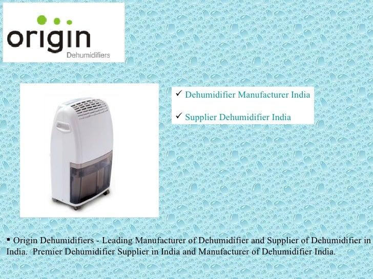  Dehumidifier Manufacturer India                                            Supplier Dehumidifier India Origin Dehumidi...
