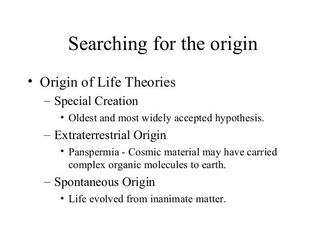 origin of life on earth essay The origin of life - the origin of life there are many theories where life came from, but none of them is proven to be the right one the obvious theory that life originated on earth is not accepted by everyone one reason of disbelief in this theory that life originated on earth is a lack of time.