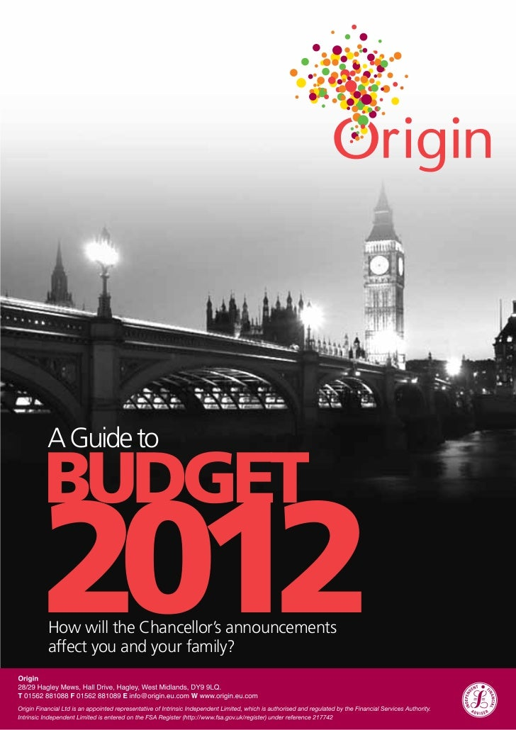 A Guide toBUDGET2012How will the Chancellor's announcementsaffect you and your family?