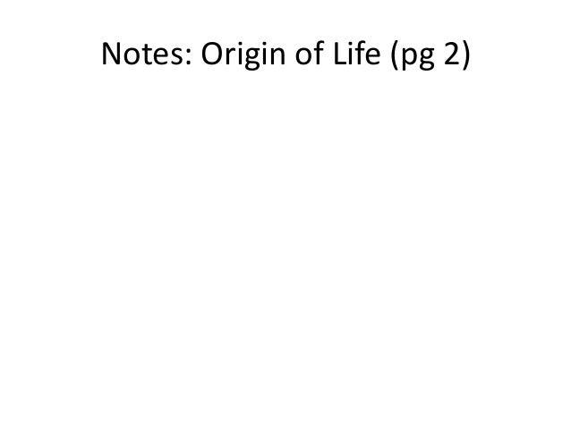 Notes: Origin of Life (pg 2)
